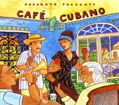Putumayo Presents - Café Cubano