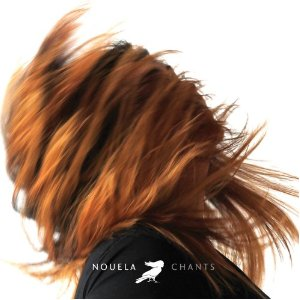 Nouela - Chants