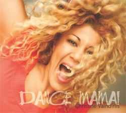 Christine Vaindirlis - Dance Mama!