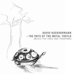 David Kuckhermann - The Path of the Metal Turtle