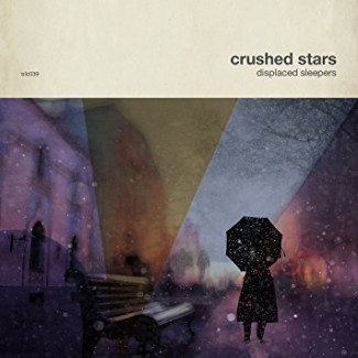 Crushed Stars - Displaced Sleepers