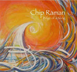 Chip Raman - Edge Of A Song