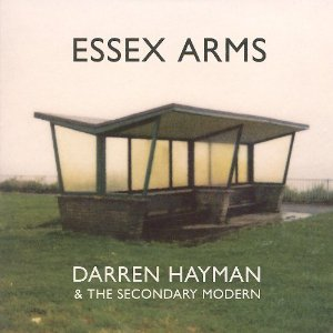 Darren Hayman and the Secondary Modern - Essex Arms