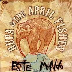 Rupa And The April Fishes - Este Mundo