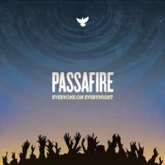 Passafire - Everyone On Everynight