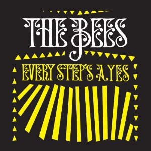 Band of Bees - Every Step's A Yes