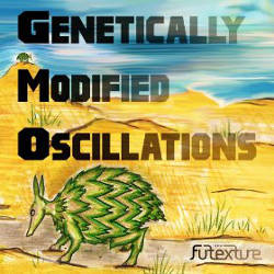 Futexture - Genetically Modified Oscillations
