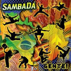 SambaDá - Gente!