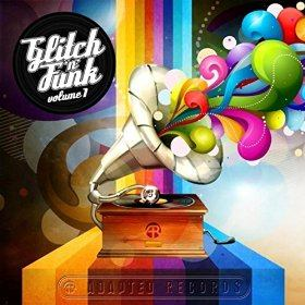 Various Artists - Glitch & Funk Volume 1
