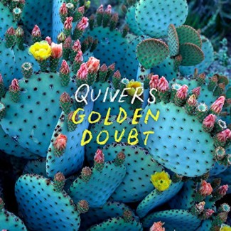 Quivers - Golden Doubt