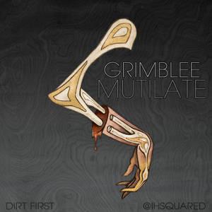 Grimblee - Mutilate