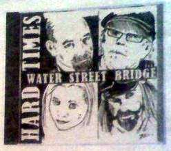 Water Street Bridge - Hard Times