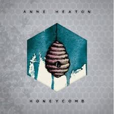 Anne Heaton - Honeycomb