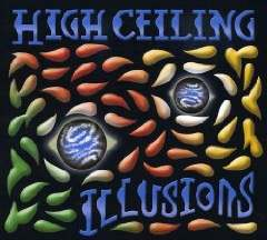 High Ceiling - Illusions
