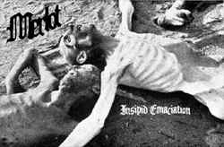 Merlot - Insipid Emaciation