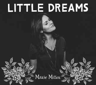 Marie Miller - Little Dreams