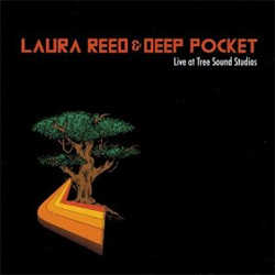 Laura Reed & Deep Pocket - Live At Tree Sound Studios