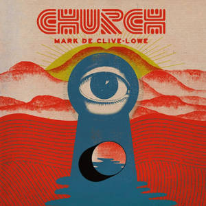 Mark de Clive-Lowe - Church