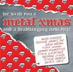 We Wish You A Metal Xmas And A Headbanging New Year - We Wish You A Metal Xmas And A Headbanging New Year