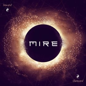 Mire - Inward/Outward
