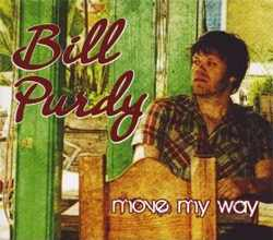 Bill Purdy - Move My Way