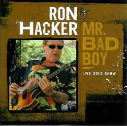 Ron Hacker - Mr. Bad Boy