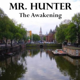 Mr. Hunter - The Awakening