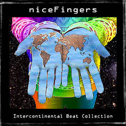 niceFingers - Intercontinental Beat Collection