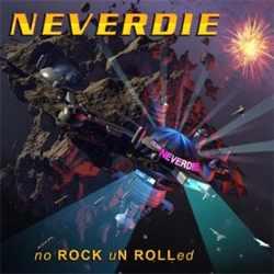 Neverdie - no ROCK uN ROLLed