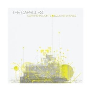 The Capsules - Northern Lights and Southern Skies