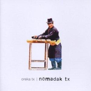 Oreka TX - Nömadak Tx