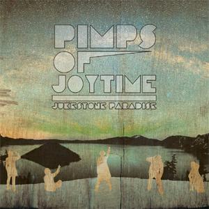 Pimps of Joytime - Jukestone Paradise