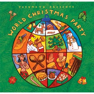 Various Artists - Putumayo Presents World Christmas Party