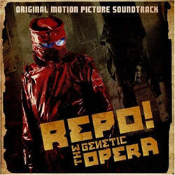 Repo! The Genetic Opera (Soundtrack) - Repo! The Genetic Opera