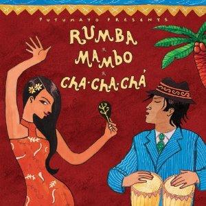 Putumayo Presents - Rumba Mambo Cha Cha Cha!
