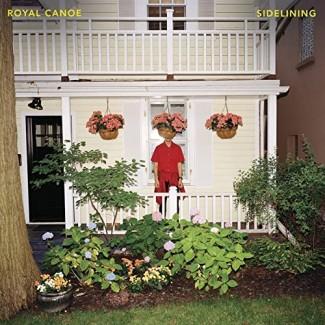 Royal Canoe - Sidelining