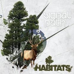 Signal Path - Habitats