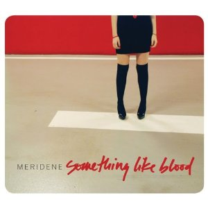 Meridene - Something like Blood