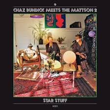 Chaz Bundicks Meets the Mattson 2 - Star Stuff