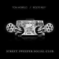 Street Sweeper Social Club - Street Sweeper Social Club