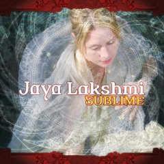 Jaya Lakshmi - Sublime