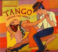 Putumayo Presents - Tango Around The World