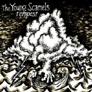The Young Scamels - Tempest