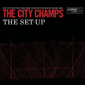 The City Champs - The Set-Up
