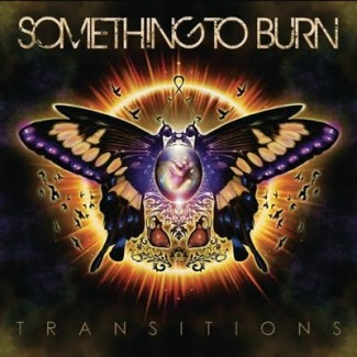 Something To Burn - Transitions