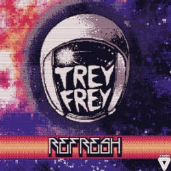Trey Frey - Refresh