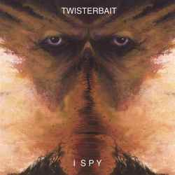 Twisterbait - I Spy