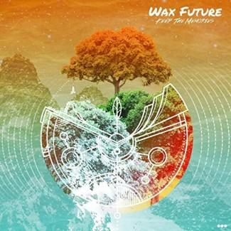 Wax Futures - Keep The Memories