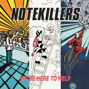 Notekillers - We're Here To Help