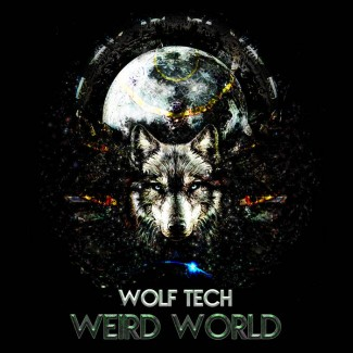 Wolf Tech - Weird World
